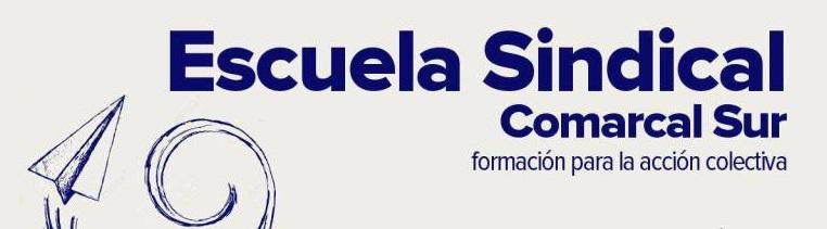 ¡Formación sindical en la Comarcal Sur!